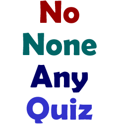 no-none-any-quiz